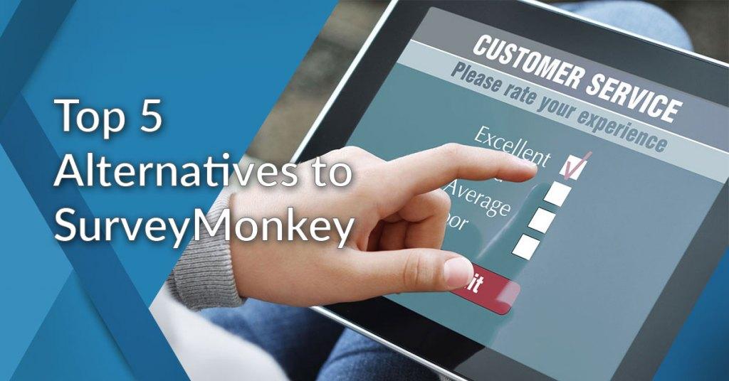 Top 5 Alternatives To Surveymonkey List Of Top Survey Software