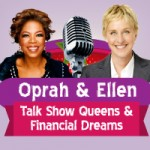 Oprah Winfrey and Ellen DeGeneres – Talk Show Celebrities Compare Their Money and Status